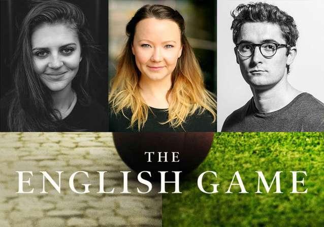 Kerrie Hayes, Lara Peake & Ben Ashenden Star In Netflix's THE ENGLISH GAME